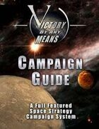 Victory by Any Means Campaign Guide (First Edition)
