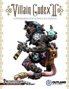 Villain Codex II: Adversaries for Advanced Heroes