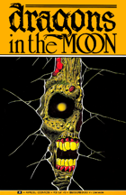Dragons in the Moon: Issue 03