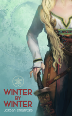 Winter By Winter (Sword Girl #1)