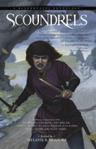 Scoundrels: A Blackguards Anthology