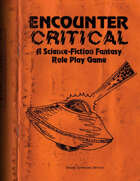 Encounter Critical: A Science-Fiction Fantasy Role Play Game