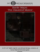 Battle Maps:  The Haunted Manor House