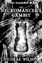 The Necromancer's Gambit