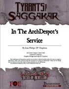 Legacies: ToS1-01 In the ArchDespot's service