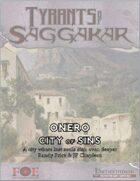Tyrants of Saggakar: Onero: City of Sins