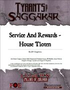 Legacies: ToS2-03A - Service and Rewards House Tioten