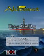 Akhamet: Dying of the day