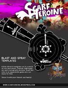 Scarf Heroine - Blast and spray template
