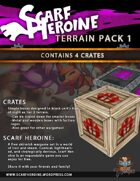 Scarf Heroine - Crate terrain pack 1