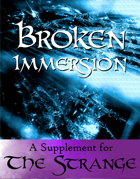 Broken Immersion
