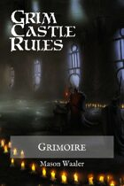 Grim Castle Rules - Grimoire