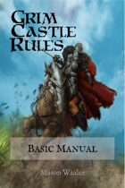 Grim Castle Rules - Basic Manual