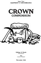 Crown Compendium #2 - Equipment & Encumbrance