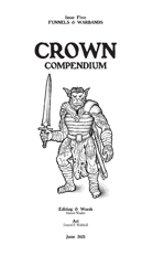Crown Compendium #5 - Funnels & Warbands
