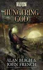 Arkham Horror: The Hungering God (Book 3 of the Lord of Nightmares Trilogy)