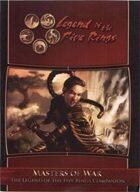 Masters of War: The L5R Companion