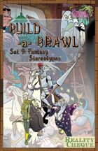 Build-a-Brawl Set 09: Fantasy Stereotypes