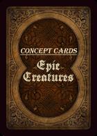 Concept Cards - Epic Creatures