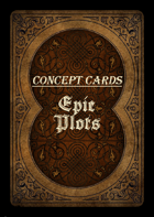 Concept Cards - Epic Plot