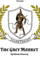 The Grey Market - Jigsaw Fantasy (Location - Traders - Urban)