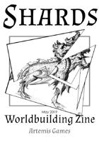 Shards: Worldbuilding Zine - Issue #2