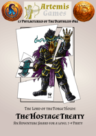 The Hostage Treaty - A Dwarven Phylactery of the Deathless One - Compatible with 13th Age