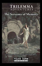 The Servants of Memory