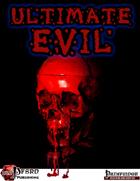Ultimate Evil (PFRPG)