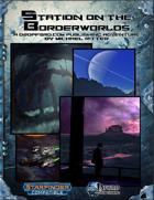 Station on the Borderworlds (Starfinder)