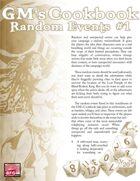 GM'S COOKBOOK: Random Events #1