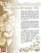 GM'S COOKBOOK: Random Events #2