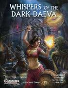 Whispers of the Dark Daeva (Pathfinder RPG)
