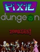 Pixel Dungeon: Zombies!