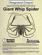 14-08 Free Monster of the Month: Giant Whip Spider