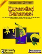 Expanded Bananas!