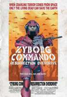 Zyborg Commando Resurrection Overdrive