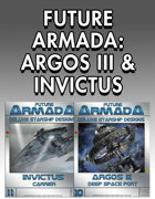 Future Armada: Argos III & Invictus [BUNDLE]