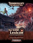 Thunderscape: Lost Lexicon, Part 3: Through Plague & Fire