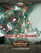 Savage Thunderscape: Lost Lexicon, Part 1: Heart of the Machine