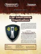 Thunderscape: Aden Gazette 19 - Law Enforcement Organizations
