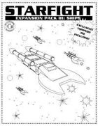 STARFIGHT: Expansion pack III, ships