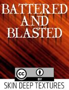 Skin Deep Texture 1: Battered and Blasted