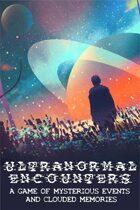 Ultranormal Enounters