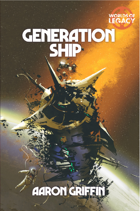 Legacy: Generation Ship (Worlds of Legacy 1) PDF