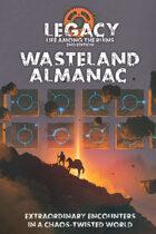 Legacy: Wasteland Almanac