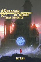 Rhapsody of Blood: Terra Incognita