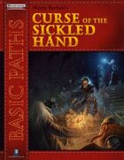 Basic Paths: Curse of the Sickled Hand (Pathfinder)