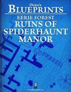 0one's Blueprints: Eerie Forest - Ruins of Spiderhaunt Manor