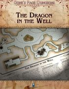 0one's Page Dungeons: The Dragon in the Well
